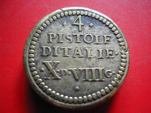 AMN. POIDS MONETAIRE DU 4 PISTOLES D'ITALIE -