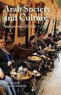 Arab Society and Culture: An Essential Guide by Samir Khalaf, Roseanne Saad Khalaf (Paperback, 2009)