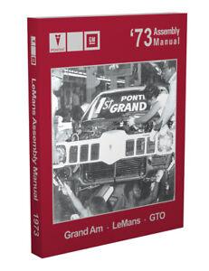 1973 Pontiac Factory Assembly Manual GTO Grand Prix LeMans Grand Am