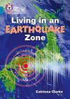 Living in an Earthquake Zone: Band 13/Topaz by Catriona Clarke (Paperback, 2017)