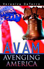 Avam: Avenging America by Veronica Deterre (Paperback / softback, 2004)