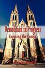 Demolition in Progress 9781604743869 by E. Elaine Smith Paperback