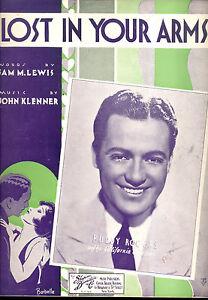 """Antiquarische Noten/songbooks Kreativ Buddy Rogers Notenblatt """" Lost In Deine Arme """" 1932 Diversifizierte Neueste Designs Noten & Songbooks"""