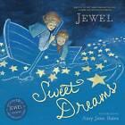 Sweet Dreams by Jewel (Hardback, 2013)