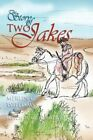 The Story of Two Jakes by Maureen Williams, Merlin C Williams (Paperback / softback, 2011)