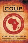 The Coup by John Charles Gifford (Paperback / softback, 2013)