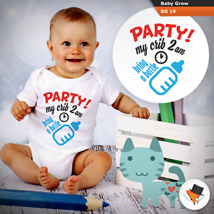 PARTY AT MY CRIB 2AM BRING A BOTTLE FUNNY BABY GROWS BODY SUIT VEST DESIGN NEW
