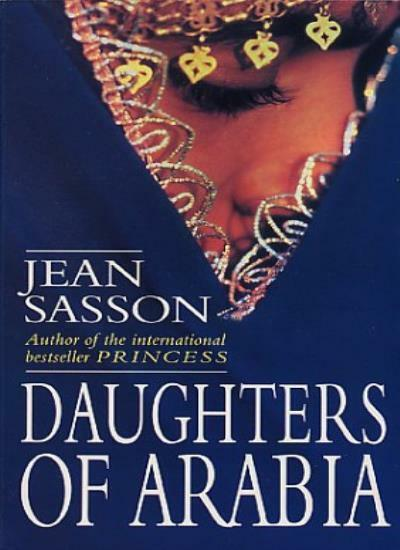 Daughters of Arabia: Princess 2 By  Jean Sasson. 9780553408058