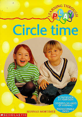 Circle Time (Learning Through Play), Mortimer, Hannah, Very Good Book