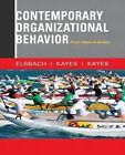 Contemporary Organizational Behavior: From Ideas to Action by Anna Kayes, Kimberly D. Elsbach, D. Christopher Kayes (Paperback, 2015)