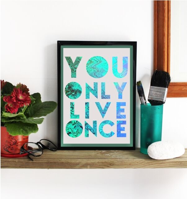 YOLO POSTER * You Only Live Once * Unique Design Gift Idea WALL ART A4 PRINT