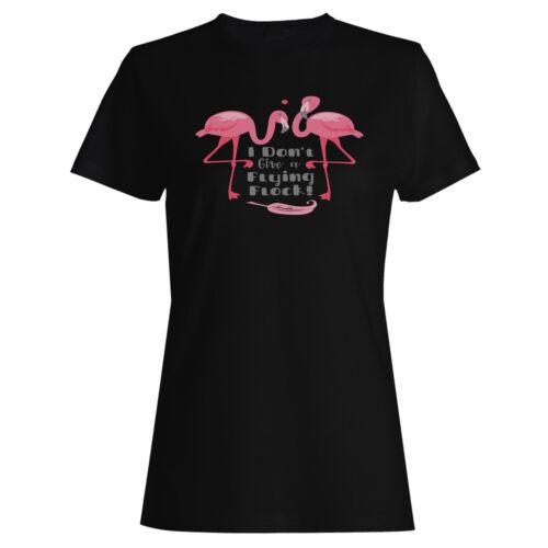 JE NE DONNE PAS Flying troupeau Flamingo Femmes T-shirt//Débardeur gg990f