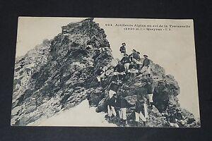CPA 1915 GUERRE 14-18 ARTILLEURS ALPINS COL DE LA TRAVERSETTE QUEYRAN CHASSEURS