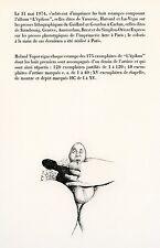 TOPOR ROLAND PETITE LITHOGRAPHIE 1974 L'ÉPIKON PAGE DE JUSTIFICATION LITHOGRAPH