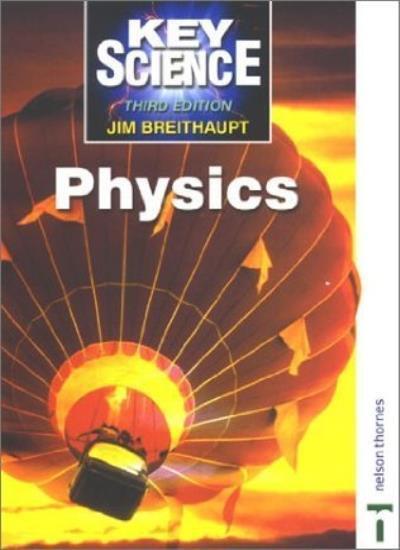 Key Science: Physics By Jim Breithaupt