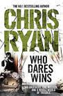 Who Dares Wins: SAS Military Thriller by Chris Ryan (Paperback, 2010)