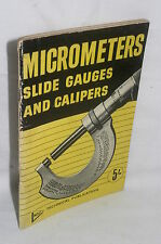 Micrometers Slide Guages and Calipers, Alfred W Marshall/George Gentry
