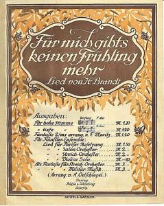 034-Fuer-mich-gibts-keinen-Fruehling-mehr-034-von-H-Brandt-uebergrosse-alte-Noten
