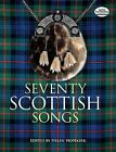 Seventy Scottish Songs by Dover Publications Inc. (Paperback, 1993)