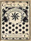 The Moro Cookbook by Samantha Clark, Samuel Clark (Paperback, 2003)