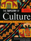 The Tapestry of Culture: An Introduction to Cultural Anthropology by Abraham Rosman, Paula G. Rubel, Maxine Weisgrau (Hardback, 2009)
