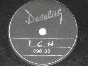 78rpm-25cm-DECELITH-39633-ICH-Einseitig-beschnittene-Platte