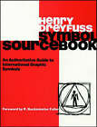 Symbol Sourcebook: An Authoritative Guide to International Graphic Symbols by Henry Dreyfuss (Paperback, 1984)