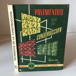 Por-Juan-De-Cusa-Pavimentos-En-La-Construccion-Monografias-Ceac-Espana-1963