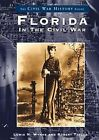 Florida in the Civil War by Col Robert A Taylor, Robert Taylor, Lewis N Wynne (Paperback / softback, 2003)