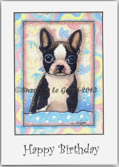 Boston Terrier Puppy Dog Birthday Card From Original Painting By