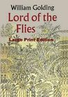 Lord of the Flies - Large Print Edition by Sir William Golding (Paperback / softback, 2015)