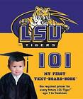 LSU 101 by Brad M Epstein (Board book, 2004)