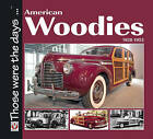 American Woodies 1928-1953 by Norm Mort (Paperback, 2010)