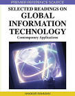 Selected Readings on Global Information Technology: Contemporary Applications by Hakikur Rahman (Hardback, 2008)