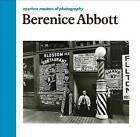 Berenice Abbott by Berenice Abbott, Julia Van Haaften (Hardback, 2015)