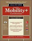 Comptia Mobility+ Certification All-in-One Exam Guide (Exam MB0-001) by Bobby E. Rogers (Mixed media product, 2014)