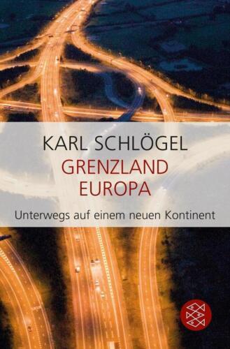 1 von 1 - Grenzland Europa von Karl Schlögel (2015, Taschenbuch), UNGELESEN