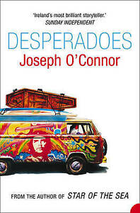 Desperadoes-by-Joseph-O-039-Connor-Paperback-1994
