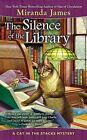 Cat in the Stacks Mystery: The Silence of the Library 5 by Miranda James (2014, Paperback)