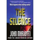 The Silence by John L Mariotti (Paperback / softback, 2002)