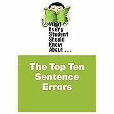 What Every Student Should Know About the Top Ten Sentence Errors (WESSKA Series