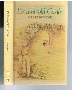 Dreamwold-Castle-by-Florence-Hightower-1978-1st-Ed-Rare-Children-039-s-Book