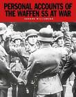 Personal Accounts of the Waffen-SS at War: Loyalty is My Honor by Gordon Williamson (Paperback, 2016)