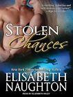 Stolen Chances by Elisabeth Naughton (CD-Audio, 2014)
