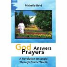 God Answers Prayers 9781425766399 by Michelle Reid Paperback
