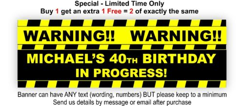 WARNING Birthday in Progress Black and Yellow Sign Personalised Party Banner