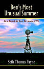 Ben's Most Unusual Summer on a Ranch in New Mexico in 1925 by Seth Thomas Payne (Paperback / softback, 2005)
