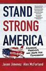 Stand Strong America: Courage, Freedom and Hope for Tomorrow by Alex McFarland (Paperback, 2016)