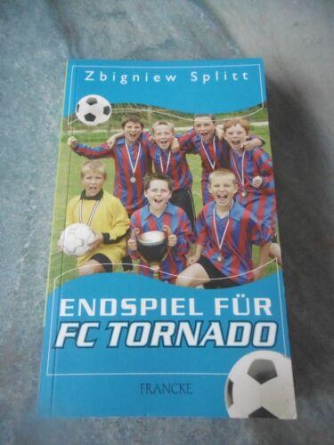 1 von 1 - Endspiel für FC Tornado von Zbigniew Splitt