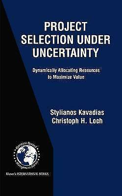 Project Selection Under Uncertainty: Dynamically Allocating Resources to Maximi